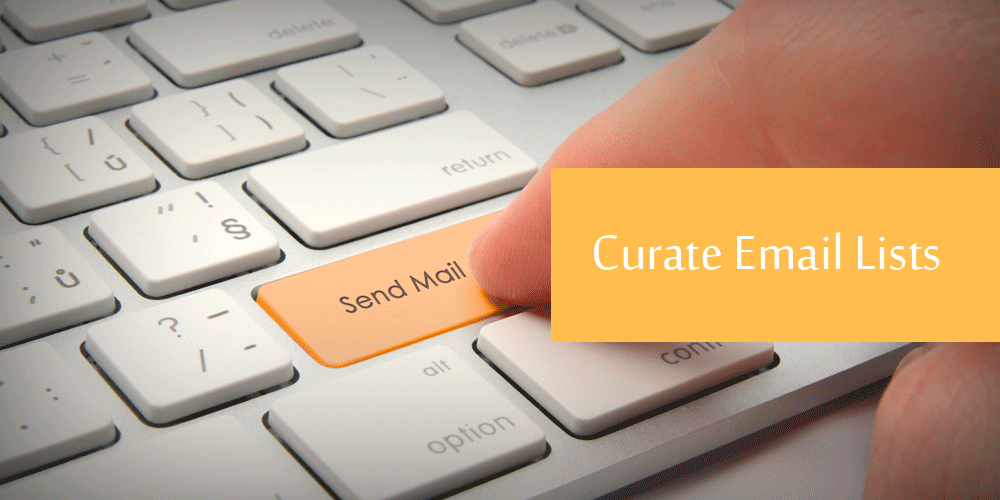 Curate Email Lists